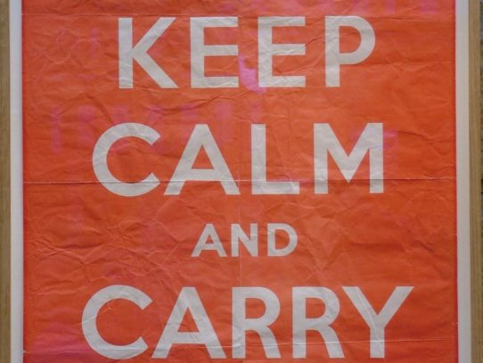 "Original poster ""Keep Calm and Carry On"" was produced in 1939"